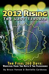 2012 Rising - The Last Tzolkin