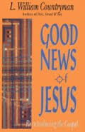 Good News of Jesus: Reintroducing the Gospel