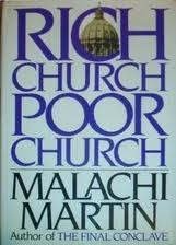 Malachi Martin, >Rich Church, Poor Church