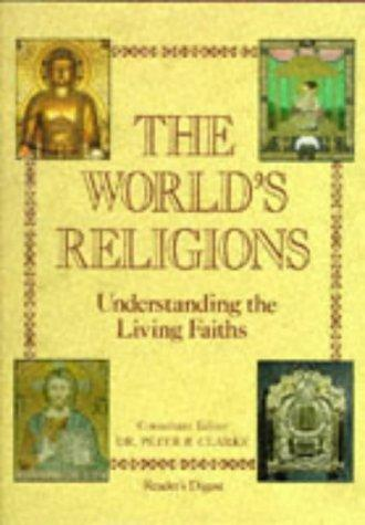The World's Religions, Peter Clarke