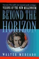 Beyond the Horizon, Walter Mercado