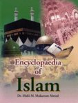 Encyclopaedia of Islam, Mufti M. Mukarram Ahmed