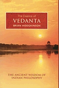 Brian Hodgkinson, The Essence of Vedanta