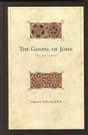 John F. Moloney, The Gospel of John