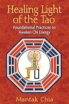 Mantak Chia, Healing Light of the Tao
