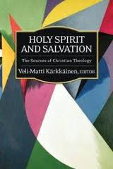 Veli-Matti Kärkkäinen, Holy Spirit and Salvation