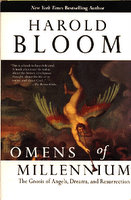 Harold Bloom, Omens of the Millennium: The Gnosis of Angels, Dreams, and Resurrection