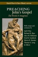 David Fleer, Preaching John's Gospel: The World It Imagines