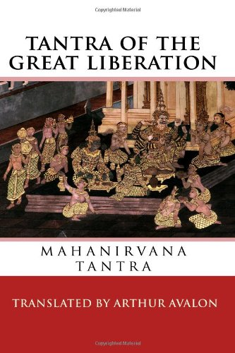 Mahanirvana Tantra of the Great Liberation