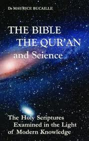 Maurice Bucaille, The Bible, the Qur'n, and Science