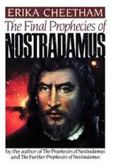 Erika Cheetham, The Final Prophecies of Nostradamus