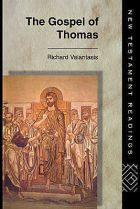 Richard Valantasis, The Gospel of Thomas
