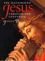 Jaroslav Pelikan, The Illustrated Jesus Through the Centuries
