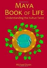 The Maya Book of Life: Understanding the Xultun Tarot