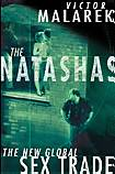 The Natashas; The New Global Sex Trade