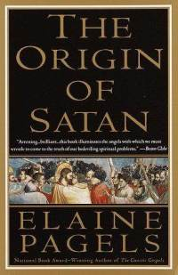 The Origins of Satan, Elaine Pagels