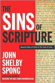 John Selby Spong, The Sins of Scripture