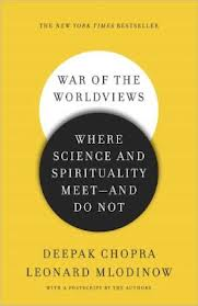 War of the Worldviews: Where Science and Spirituality Meet—and Do Not