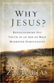 Why Jesus? by Ravi Zacharias