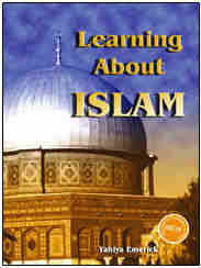 Learning about Islam by Yahiya Emerick
