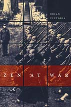 Zen at War, Brian Victoria
