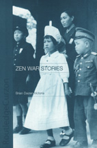 Zen War Stories by Brian D. Victoria